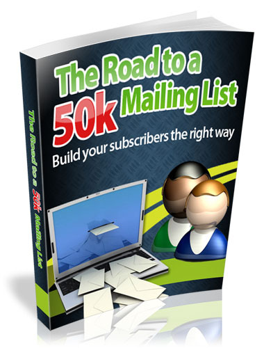 The Road To 50K Mailing List