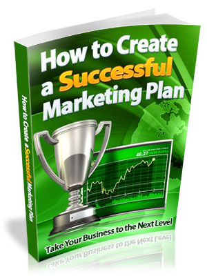 Take Your Business To The Next Level With a Successful Marketing Plan